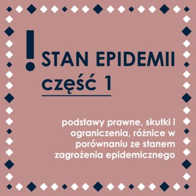 Stan epidemii - część 1